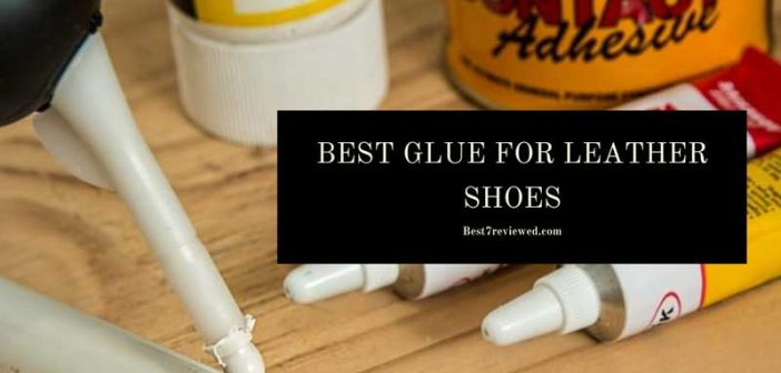 best-glue-for-leather-shoes-